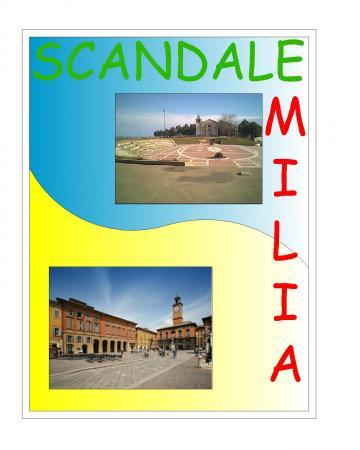 Scandale in Emilia
